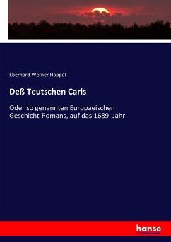 9783743657809 - Happel, Eberhard Werner: Deß Teutschen Carls - Buch