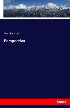 9783743657724 - Lencker, Hans: Perspectiva - Buch