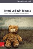Fremd und kein Zuhause (eBook, PDF)