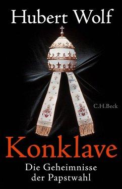 Konklave (eBook, ePUB) - Wolf, Hubert