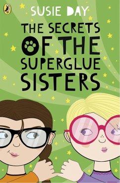 The Secrets of the Superglue Sisters (eBook, ePUB)