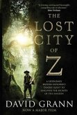 The Lost City of Z. Film Tie-In