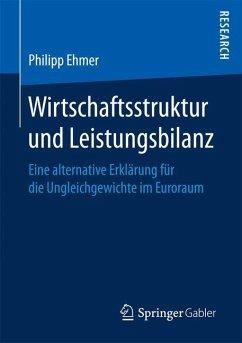 Wirtschaftsstruktur und Leistungsbilanz - Ehmer, Philipp