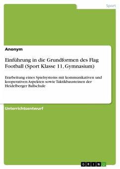 Einführung in die Grundformen des Flag Football (Sport Klasse 11, Gymnasium)