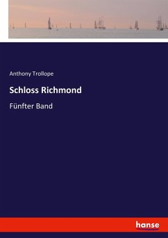 9783743655355 - Trollope, Anthony: Schloss Richmond - Buch