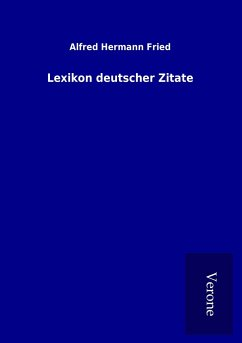 Lexikon Deutscher Zitate Von Alfred Hermann Fried Portofrei Bei