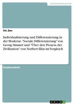 Individualisierung und Differenzierung in der Moderne.