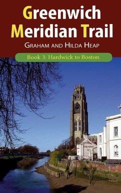 Greenwich Meridian Trail Book 3