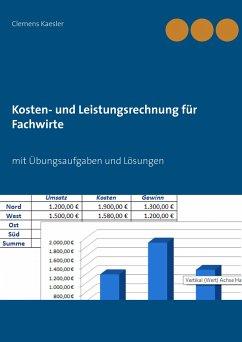 Kosten- und Leistungsrechnung für Fachwirte