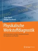 Physikalische Werkstoffdiagnostik