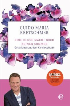 Eine Bluse macht noch keinen Sommer - Kretschmer, Guido M.