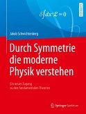 Durch Symmetrie die moderne Physik verstehen