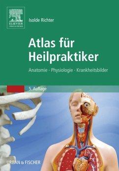 Atlas für Heilpraktiker (eBook, ePUB) - Richter, Isolde