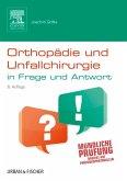 Orthopädie und Unfallchirurgie in Frage und Antwort (eBook, ePUB)