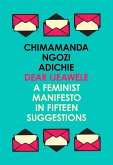 Dear Ijeawele, or a Feminist Manifesto in Fifteen Suggestions (eBook, ePUB)
