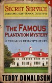 The Famous Plantation Mystery (Detective Thriller Series, #1) (eBook, ePUB)