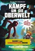 Kampf um die Oberwelt: Band 1 der Gameknight999-Serie (eBook, ePUB)