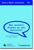 Was hindert Frauen an der Karriere? (eBook, PDF)
