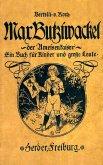 Max Butziwackel, der Ameisenkaiser. Ein Buch für Kinder und große Leute (eBook, ePUB)