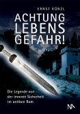 Achtung Lebensgefahr! (eBook, ePUB)