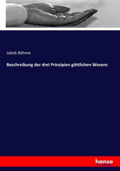 9783743657762 - Böhme, Jakob: Beschreibung der drei Prinzipien göttlichen Wesens - Buch