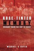 Rose-tinted Memory