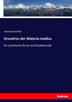 9783743655935 - Köhler, Hermann: Grundriss der Materia medica - Buch