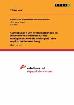 Auswirkungen von Fehlermeldungen im Enforcement-Verfahren auf das Management und die Prüforgane. Eine empirische Untersuchung