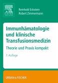 Immunhämatologie und klinische Transfusionsmedizin (eBook, ePUB)