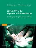 20 Basis-OPs in der Allgemein- und Viszeralchirurgie (eBook, ePUB)
