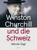 Winston Churchill und die Schweiz