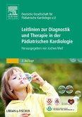 Leitlinien zur Diagnostik und Therapie in der Pädiatrischen Kardiologie (eBook, ePUB)
