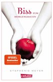 Biss zum Morgengrauen / Twilight-Serie Bd.1 (eBook, ePUB)