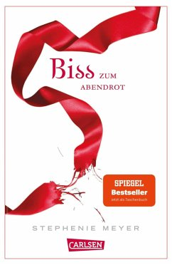 Biss zum Abendrot / Twilight-Serie Bd.3 (eBook, ePUB) - Meyer, Stephenie
