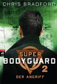 Der Angriff / Super Bodyguard Bd.2 (eBook, ePUB)