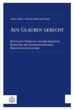 Aus Glauben gerecht (eBook, PDF)