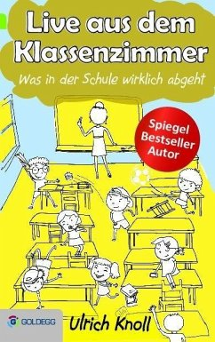 Live aus dem Klassenzimmer (eBook, ePUB) - Knoll, Ulrich