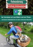 Der Innradweg auf zwei Rädern und vier Pfoten - ein heiterer Erlebnisbericht mit vielen praktischen Reisetipps (eBook, ePUB)