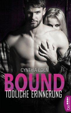 Bound - Tödliche Erinnerung / LOST-Team Bd.1 (eBook, ePUB) - Eden, Cynthia