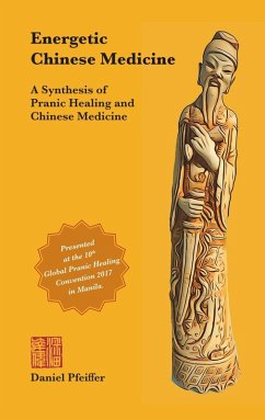 Energetic Chinese Medicine (eBook, ePUB)