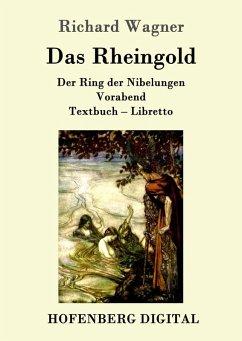 Das Rheingold (eBook, ePUB)