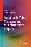 Sustainable Value Management for Construction Projects