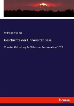 9783743663077 - Vischer, Wilhelm: Geschichte der Universität Basel - كتاب