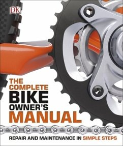 The Complete Bike Owner's Manual - DK