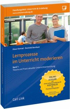 Lernprozesse im Unterricht moderieren Band 01 u...