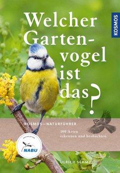 Welcher Gartenvogel ist das? (eBook, PDF) - Schmid, Ulrich