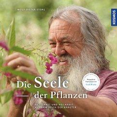 Die Seele der Pflanzen (eBook, PDF) - Storl, Wolf-Dieter; Brunke, Frank