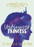 Undercover Princess (eBook, ePUB)