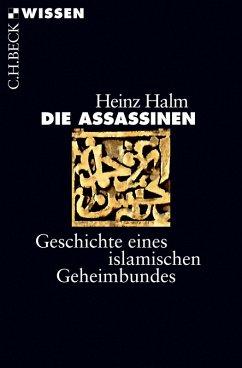 Die Assassinen (eBook, ePUB) - Halm, Heinz