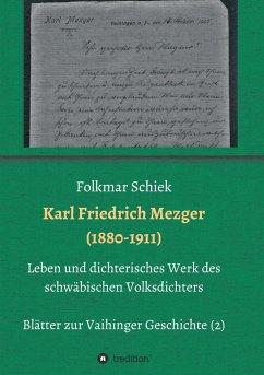Karl Friedrich Mezger (1880-1911)